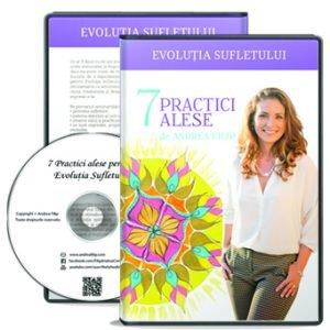 DVD – 7 Practici alese pentru Evolutia Sufletului