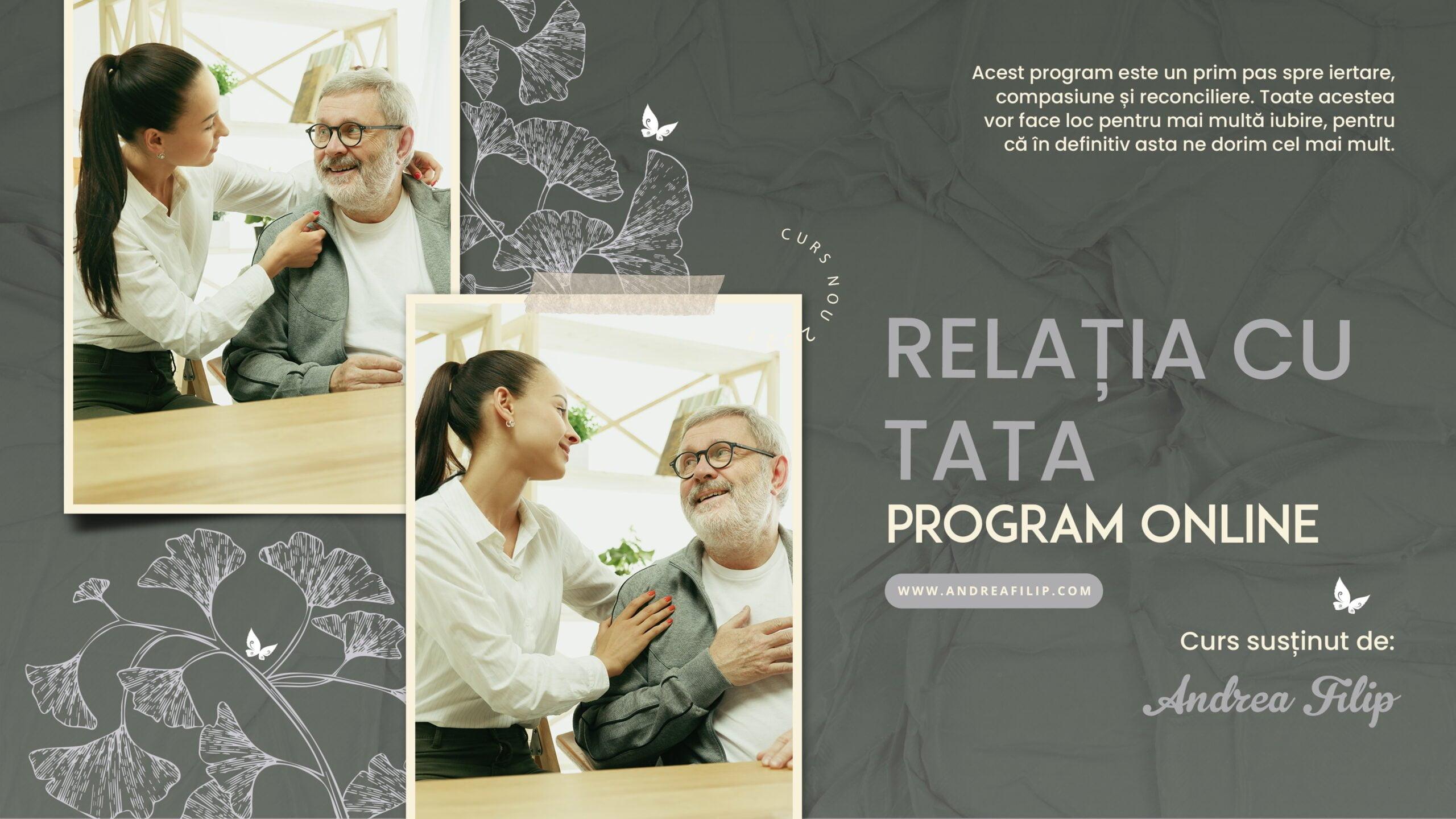 Relatia cu Tata - Program ONLINE